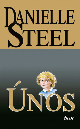 Únos - Danielle Steelová
