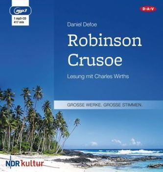 Robinson Crusoe, 1 MP3-CD - Defoe, Daniel