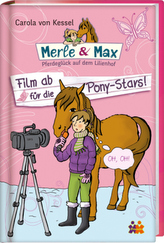 Merle & Max - Film ab für die Pony-Stars!