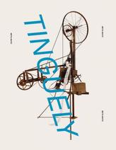 Jean Tinguely. Retrospective
