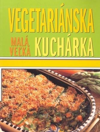 Malá vežká vegetariánska kuchárka