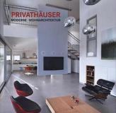 Privathäuser: Moderne Wohnarchitektur