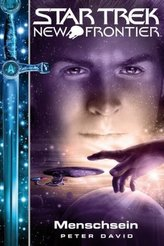 Star Trek - New Frontier, Menschsein