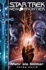 Star Trek - New Frontier: Mehr als Götter