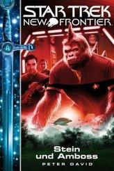Star Trek - New Frontier, Stein und Amboss