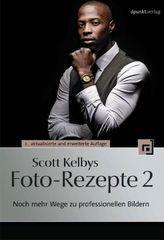 Scott Kelbys Foto-Rezepte. Bd.2