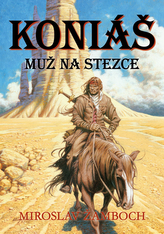 Koniáš Muž na stezce