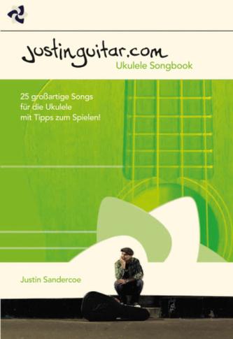 Justinguitar.com - Ukulele Songbook - Sandercoe, Justin