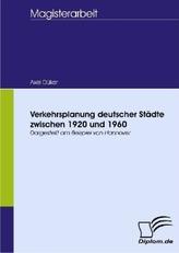 Verkehrsplanung deutscher Städte zwischen 1920 und 1960