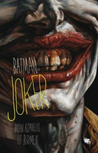 Batman, Joker - Brian Azzarello