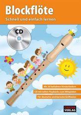 Blockflöte - Schnell und einfach lernen, m. Audio-CD