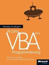 Richtig einsteigen: Access 2013 VBA-Programmierung