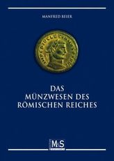 Das Münzwesen des Römischen Reiches