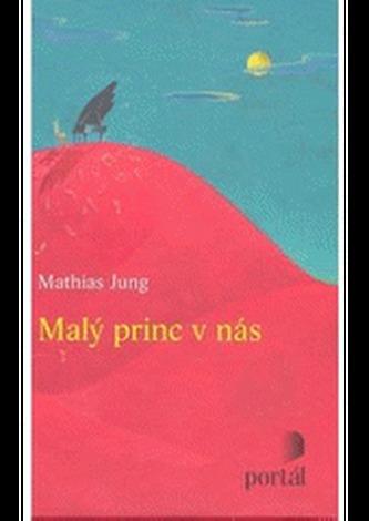 Malý princ v nás