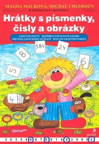 Hrátky s písmenky, čísly a obrázky - Magda Málková