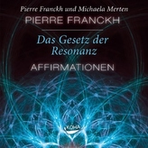 Das Gesetz der Resonanz - Affirmationen, 1 Audio-CD