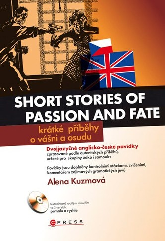 Short stories of passion and fate Krátké příběhy o vášni a osudu