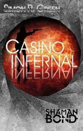 Shaman Bond - Casino Infernal