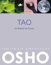 Tao - Die Weisheit des Flusses
