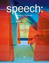 Speech: Metro/Subway