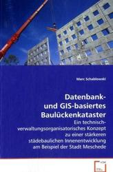 Datenbank- und GIS-basiertes Baulückenkataster