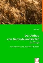 Der Anbau von Getreidelandsorten in Tirol