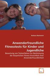Anwenderfreundliche Fitnesstests für Kinder und Jugendliche