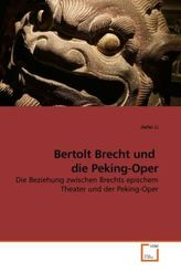 Bertolt Brecht und die Peking-Oper