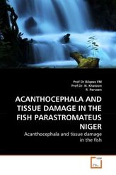ACANTHOCEPHALA AND TISSUE DAMAGE IN THE FISH PARASTROMATEUS NIGER