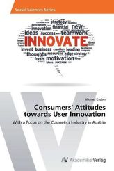 Consumers  Attitudes towards User Innovation