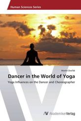 Dancer in the World of Yoga