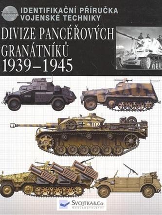 Divize pancéřových granátníků 1939-1945