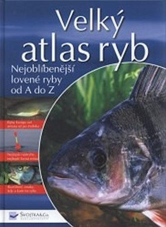 Velký atlas ryb - Janitzki Andreas