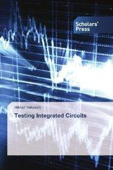 Testing Integrated Circuits