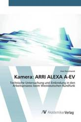 Kamera: ARRI ALEXA A-EV