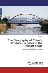 The Geography of China's Producer Services in the Takeoff Stage