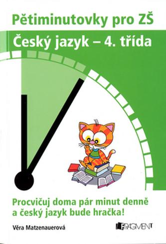 Pětiminutovky pro ZŠ Český jazyk - 4. třída