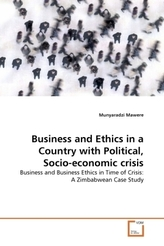 Business and Ethics in a Country with Political, Socio-economic crisis