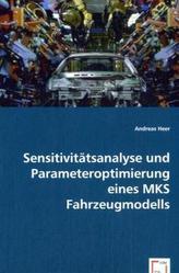 Sensitivitätsanalyse und Parameteroptimierung eines MKS Fahrzeugmodells