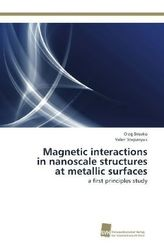 Magnetic interactions in nanoscale structures at metallic surfaces