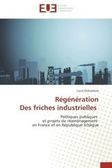 Régénération Des friches industrielles