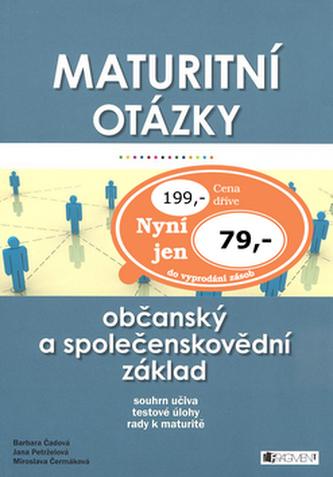 Maturitní otázky Občanský a společenskovědní základ
