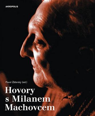 Hovory s Milanem Machovcem