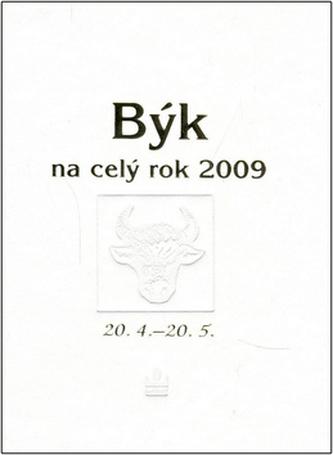 Býk na celý rok 2009