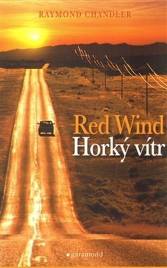 Horký vítr/ Red wind