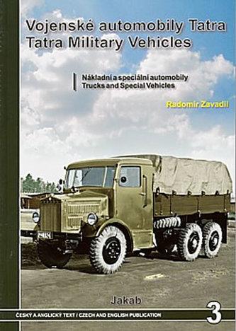 Vojenské automobily Tatra Nákladní automobily - Zavadil Radomír