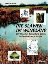 Die Slawen im Wendland