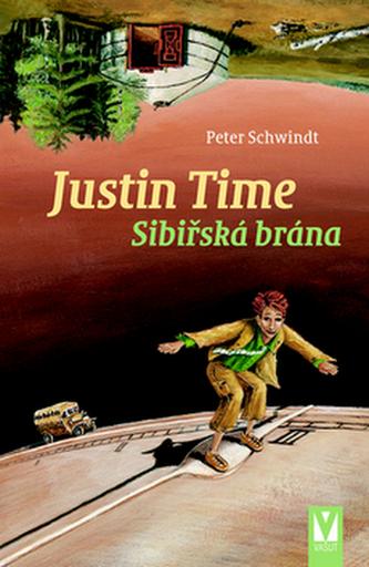 Justin Time Sibiřská brána