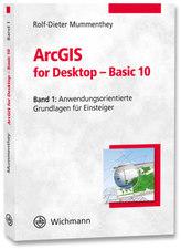 ArcGIS for Desktop - Basic 10. Bd.1
