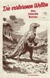Die verlorenen Welten des Zdenek Burian